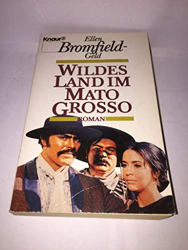 Wildes Land Im Mato Grosso Roman