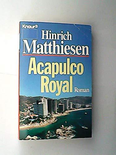 9783426030486: Acapulco Royal.