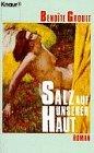 9783426031131: Salz auf unserer Haut. Roman
