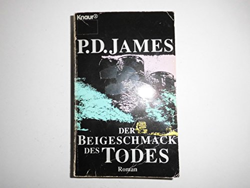 Der Beigeschmack des Todes.: James, P. D.
