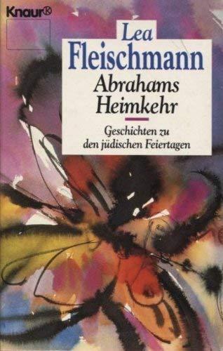 9783426031278: Abrahams Heimkehr. Geschichten zu den jüdischen Feiertagen