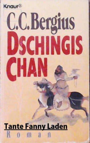 9783426032299: Dschingis Chan. Roman.