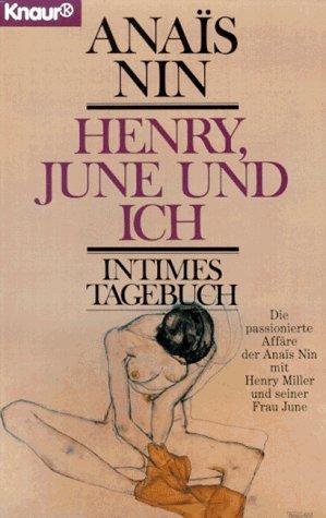 9783426032527: Henry, June Und Ich: Intimes Tagebuch