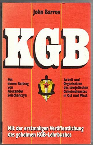 9783426035771: KGB. Arbeit und Organisation des sowjetischen Geheimdienstes in Ost und West