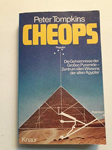 9783426035917: Cheops. Die Geheimnisse der Grossen Pyramide - Zentrum allen Wissens der alten Ägypter