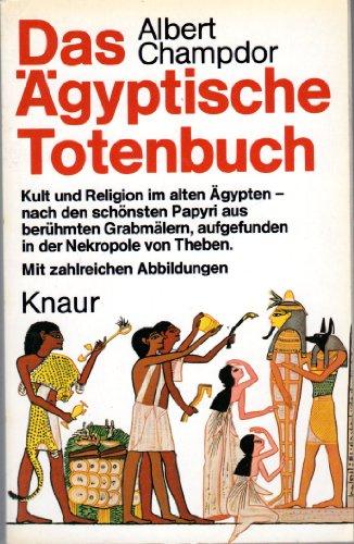 9783426036266: Das Ägyptische Totenbuch. In Bild und Deutung
