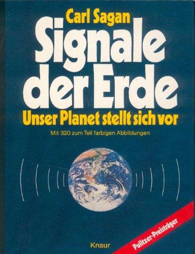 9783426036761: Signale der Erde. Unser Planet stellt sich vor