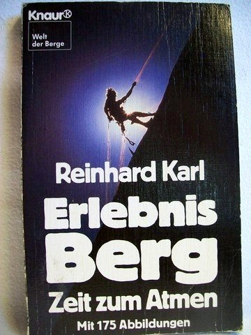 9783426036938: Erlebnis Berg: Zeit zum Atmen.