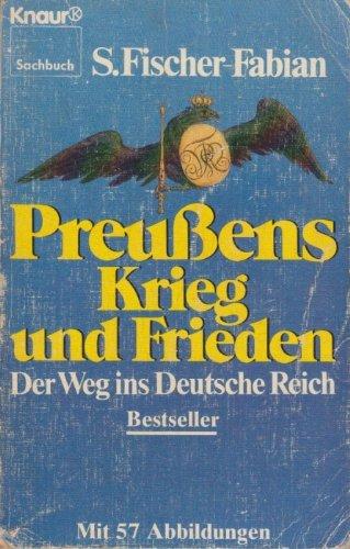 9783426037201: Preußens Krieg und Frieden: Der Weg ins Deutsche Reich