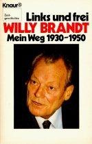 9783426037225: Links und frei. Mein Weg 1930-1950