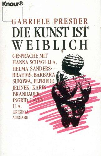 9783426039052: Die Kunst ist weiblich (German Edition)