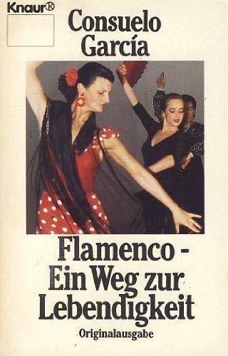 9783426039144: Flamenco - Ein Weg zur Lebendigkeit
