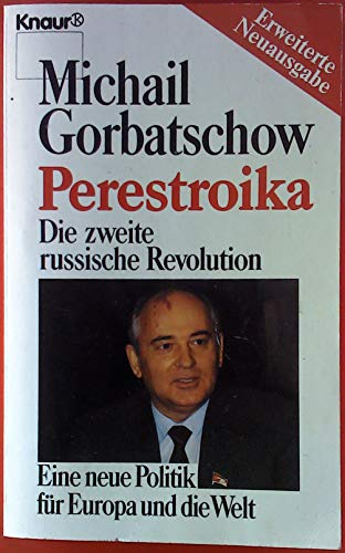 9783426039618: Perestroika. Die zweite russische Revolution. Eine neue Politik für Europa und die Welt