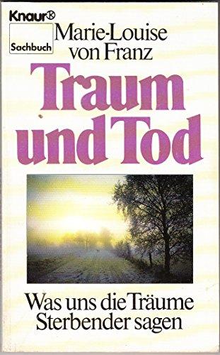 Traum und Tod: Franz, Marie-Louise von