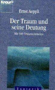 9783426041161: Der Traum und seine Deutung: Mit 500 Traumsymbolen