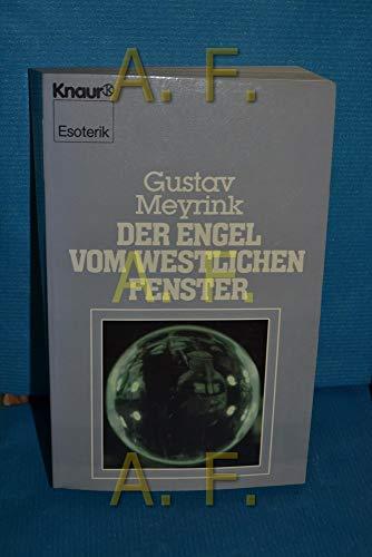 Der Engel vom westlichen Fenster: Meyrink, Gustav