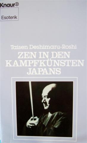 9783426041307: Zen in den Kampfkünsten Japans