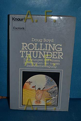 9783426041420: Rolling Thunder. Erfahrungen mit einem Schamanen der neuen Indianerbewegung