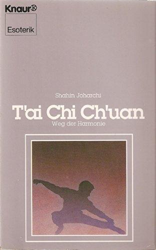 9783426042120: T'ai Chi Ch'uan - Weg der Harmonie