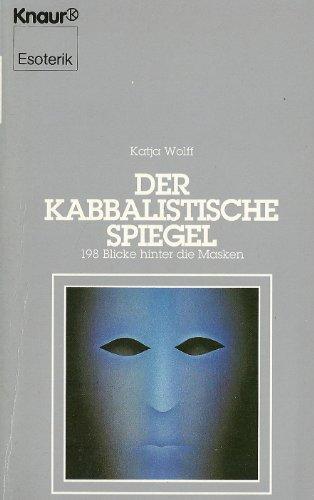 9783426042175: Der kabbalistische Spiegel. 198 Blicke hinter die Masken