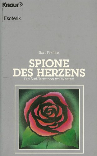 9783426042205: Spione des Herzens. Die Sufi-Tradition im Westen