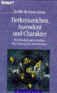 9783426042731: Tierkreiszeichen, Aszendent und Charakter by Gravelaine, Joelle de