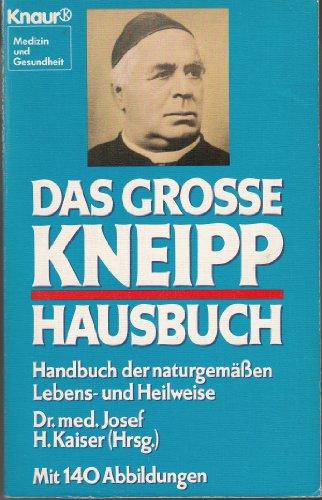 9783426043066: Das grosse Kneipp-Hausbuch. Handbuch der naturgemässen Lebens- und Heilweise