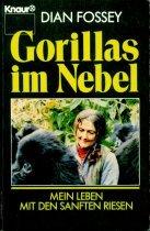 9783426048085: Gorillas im Nebel - Mein Leben mit den sanften Riesen