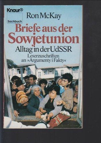 9783426048535: Briefe aus der Sowjetunion. Alltag in der UdSSR. Leserzuschriften an