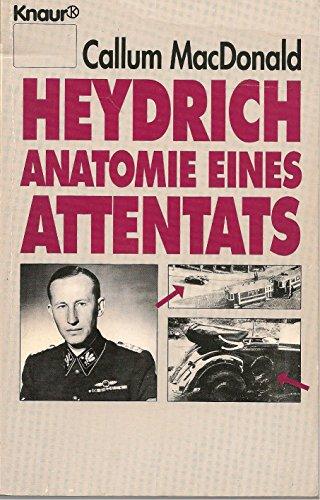 9783426048580: Heydrich, Anatomie eines Attentats
