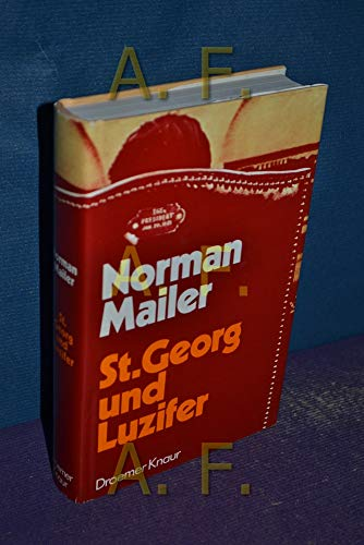 St. Georg und Luzifer: Norman Mailer