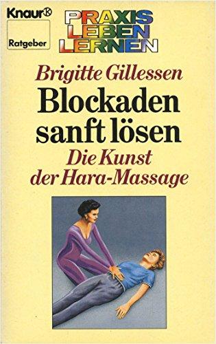 9783426060131: Blockaden sanft lösen. Die Kunst der Hara-Massage