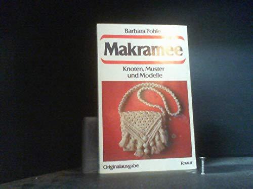 9783426076064: Makramee. Knoten, Muster und Modelle