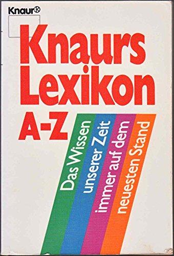 Knaurs Lexikon A - Z. 50 000