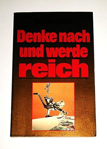 9783426078365: Denke nach und werde reich. ( Ratgeber).