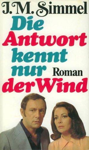 9783426088616: Die Antwort kennt nur der Wind: Roman
