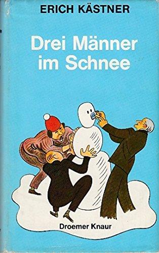 9783426089927: Drei Männer im Schnee