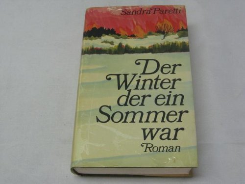 9783426188842: Der Winter, der ein Sommer war