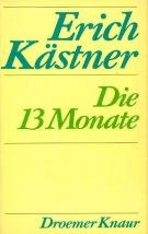 Die dreizehn Monate: Erich Kästner