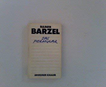 Das Formular: Barzel, Rainer