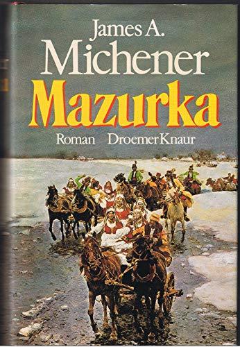 Mazurka: Michener, James A.