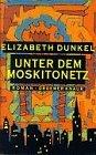 9783426193303: Unter dem Moskitonetz