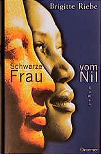 9783426194058: Schwarze Frau vom Nil