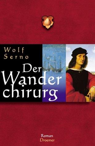 9783426195444: Der Wanderchirurg : Roman.