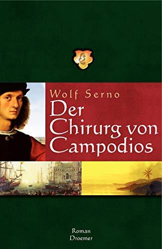 9783426195574: Der Chirurg von Campodios.