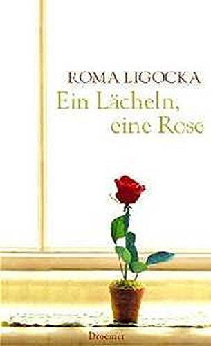 9783426195789: Ein Lächeln, eine Rose.