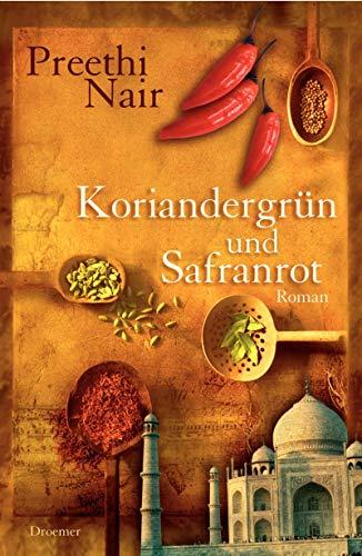 9783426196380: Koriandergrün und Safranrot