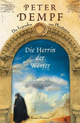 9783426196458: Die Herrin der Wörter: Die Legenden von Phantásien