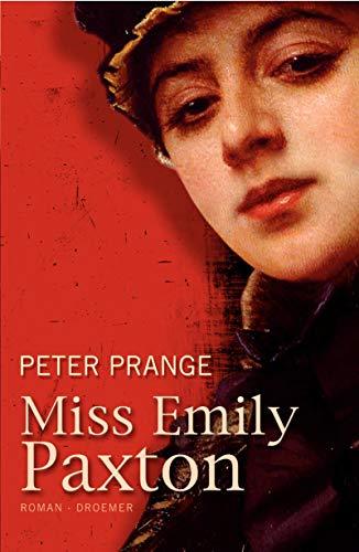 9783426196564: Miss Emily Paxton: Roman by Prange, Peter