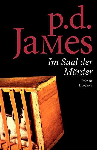 Im Saal der Mörder: James, P D